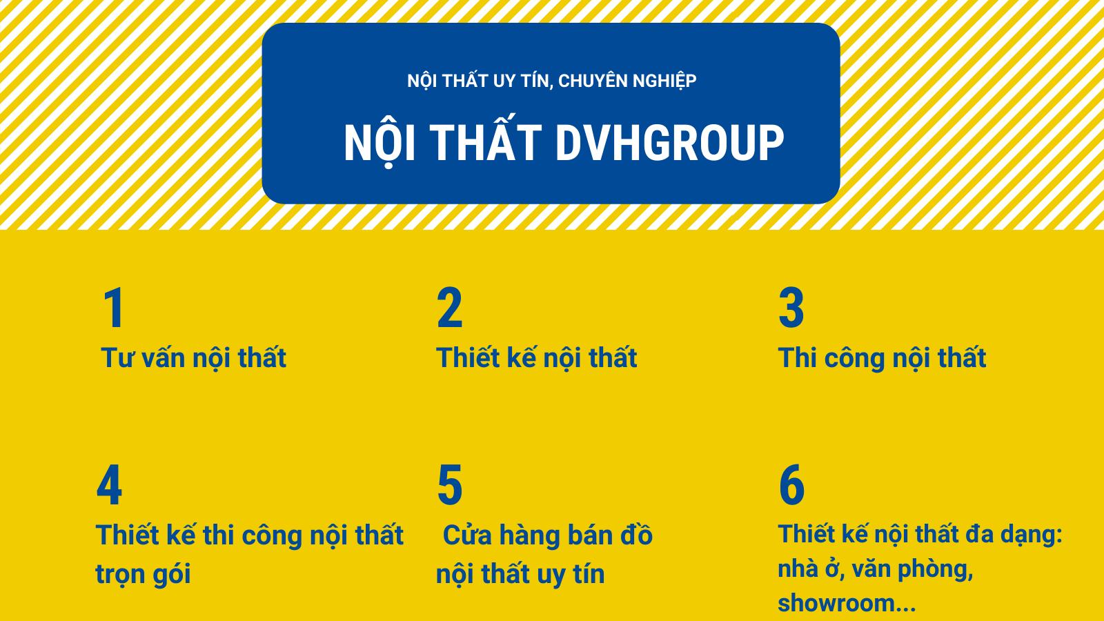 DVHGroup Công ty Nội Thất Việt Nam